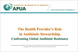 The Health Provider's Role in Antibiotic Stewardship: Confronting Global Antibiotic Resistance